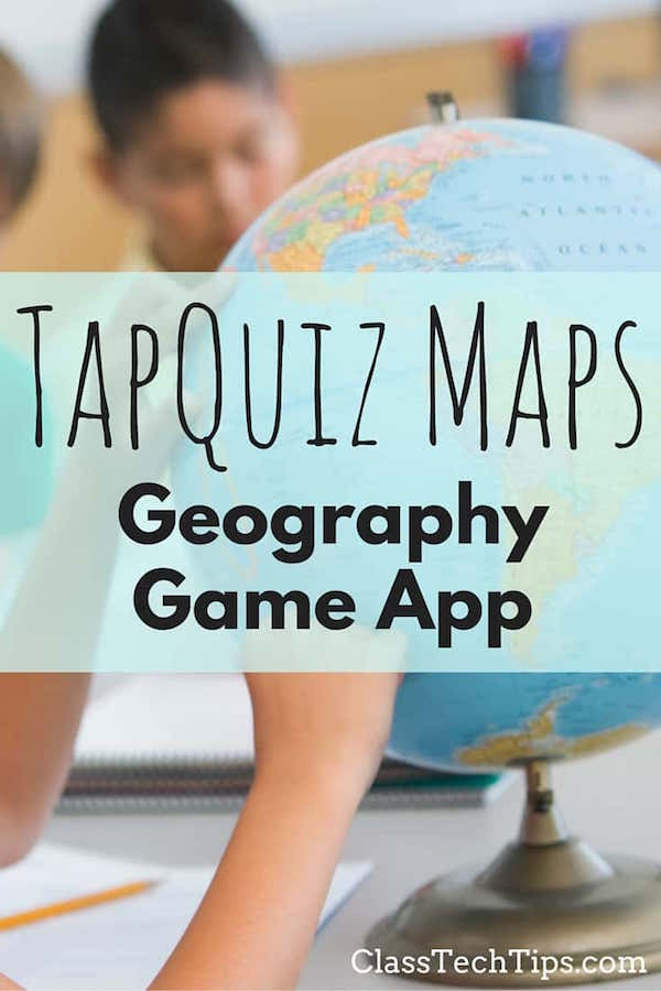 Tapquiz maps geography game app class tech tips sciox Images