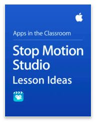 Stop Motion Studio Lessons for iPad Teachers