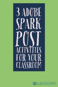 3-adobe-spark-post-activities-for-your-classroom