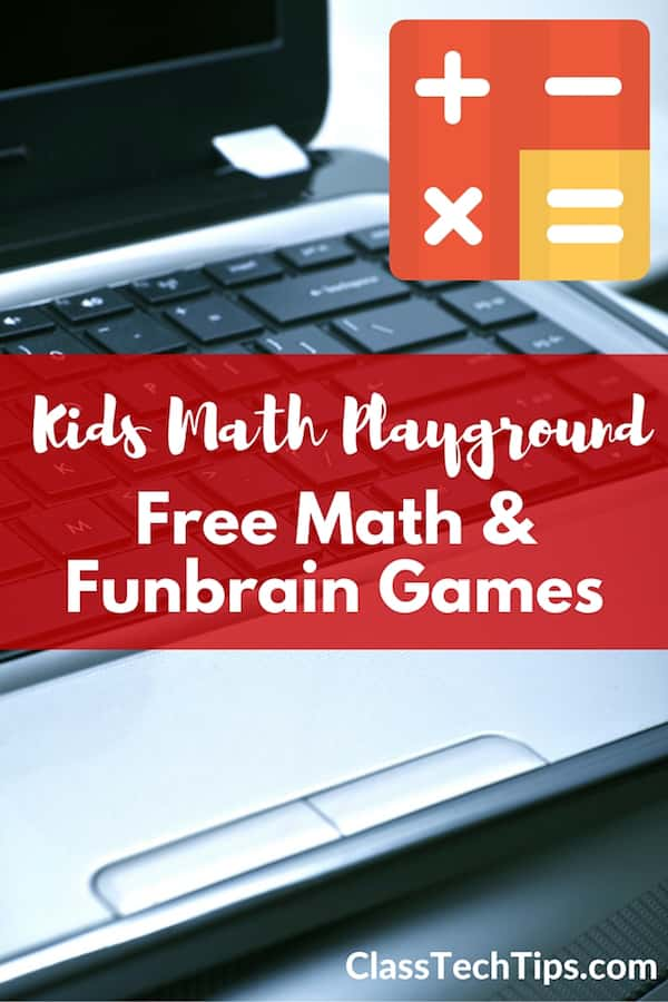 Kids Math Play: Free Math Games - Class Tech Tips