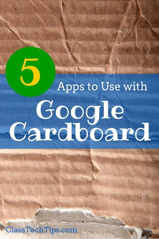Apps to use with google cardboard class tech tips
