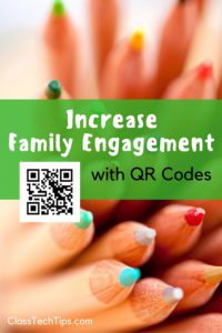 Increase Family Engagement with QR Codes