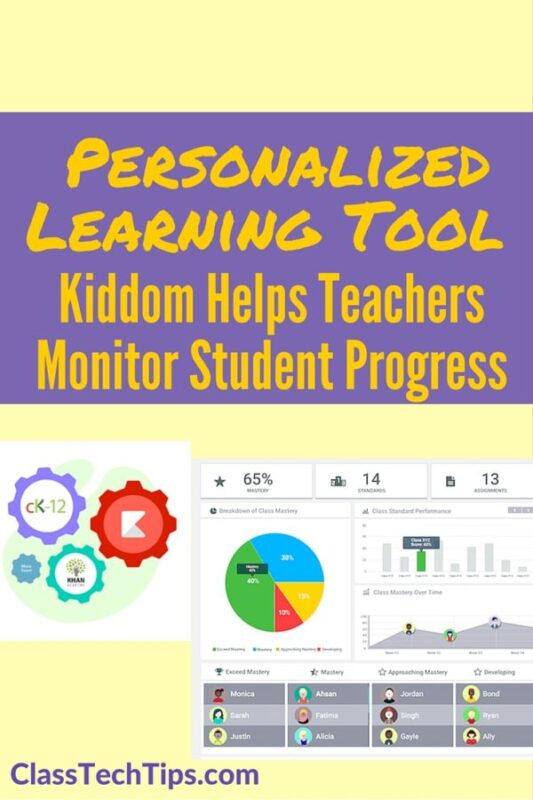 Learn Tools As You Put Them To Use In Projects: Personalized Learning Tool Kiddom Helps Teachers Monitor