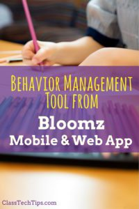 Behavior Management Tool from Bloomz Mobile & Web App
