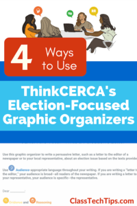 4-ways-to-use-thinkcercas-election-focused-graphic-organizers