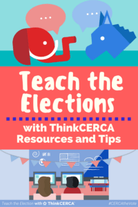teach-the-elections-with-thinkcerca-resources-and-tips