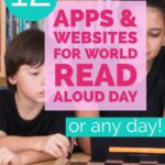 12 Apps & Websites for World Read Aloud Day (or any day!)