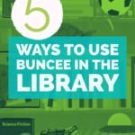 5 Ways to Use Buncee in the Library