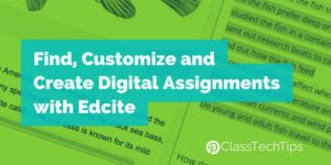 Find, Customize, and Create Digital Assignments with Edcite