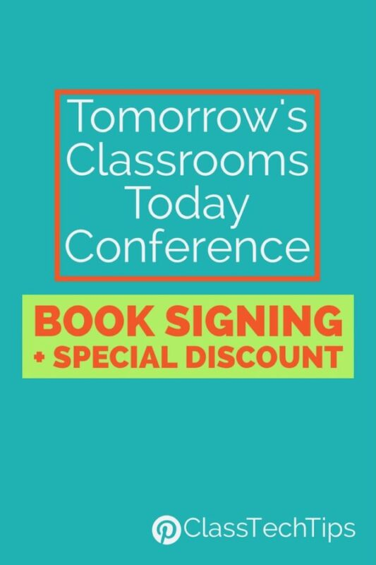 Tomorrow's Classrooms Today Conference: Book Signing + Special Discount