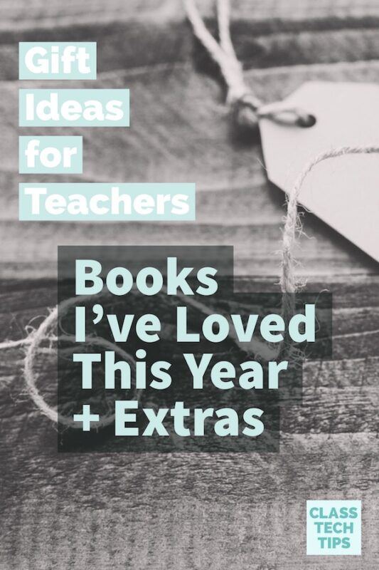 Gift Ideas for Teachers Books I've Loved This Year + Extras 1