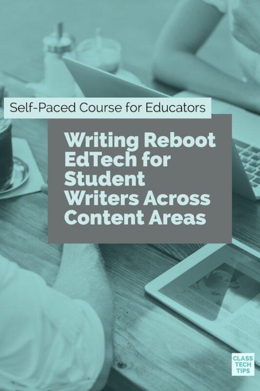 https://classtechtips.com/wp-content/uploads/2017/11/Writing-Reboot-EdTech-for-Student-Writers.jpg