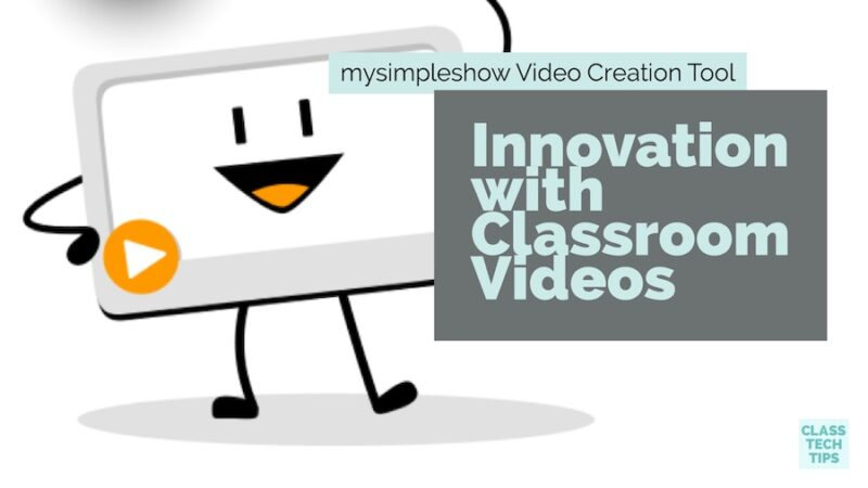 Innovative Classroom Management Tools ~ Innovation with classroom videos mysimpleshow video