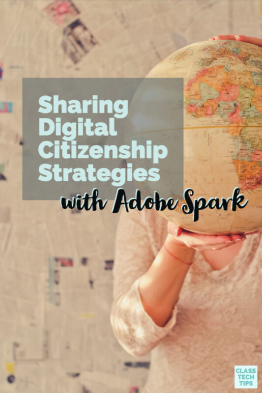 Sharing Digital Citizenship Strategies with Adobe Spark