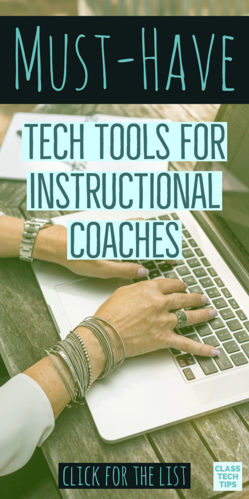 Must Have Tech Tools For Instructional Coaches Class Tech Tips