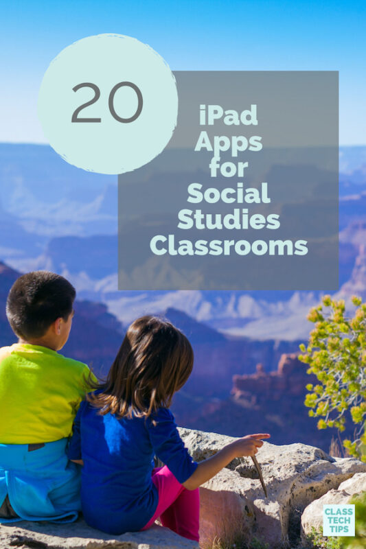 https://classtechtips.com/wp-content/uploads/2018/11/20-iPad-Apps-for-Social-Studies-Classrooms-4.jpg