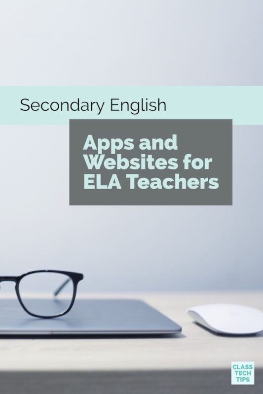Secondary English Apps and Websites for ELA Teachers