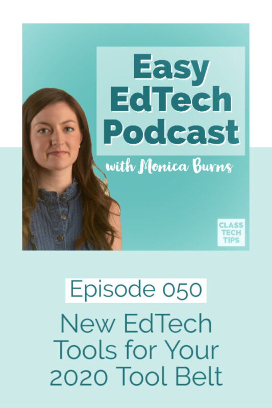 In this episode, you'll learn about seven new EdTech tools that I'm excited about this school year in any subject area with all students.