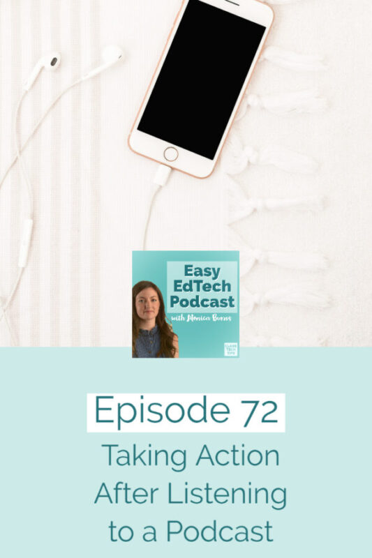 Learn how to take action after listening to a podcast.