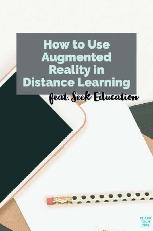 Learn how you can use augmented reality in distance learning this year.