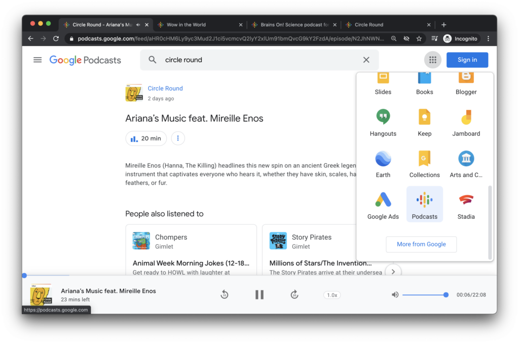 Find Google Podcasts in the waffle menu when you are logged into GSuite.