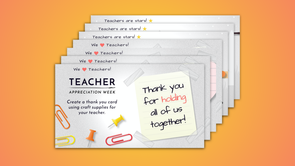 Celebrate Teacher Appreciation Week this year with free posters to show you care.