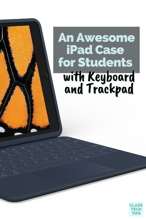 Learn about an iPad case for students that includes a keyboard with a trackpad and space for a stylus like an Apple Pencil.