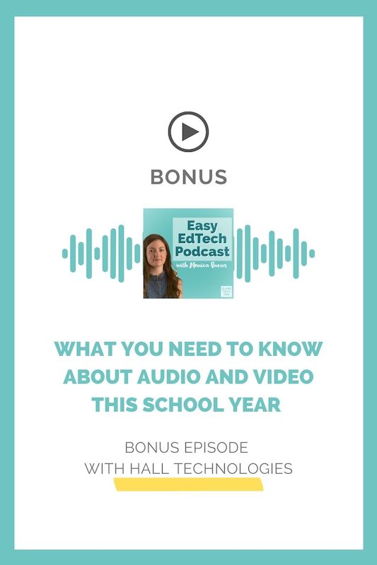 In this episode, VP of Sales and Marketing for Hall Technologies, Hal Truax joins to discuss audio and video and the role it plays in today's diverse classroom settings.