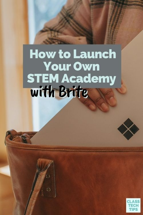 Learn how to start a STEM Academy program at your school or district with Brite. This tool lets you create your own custom platform.