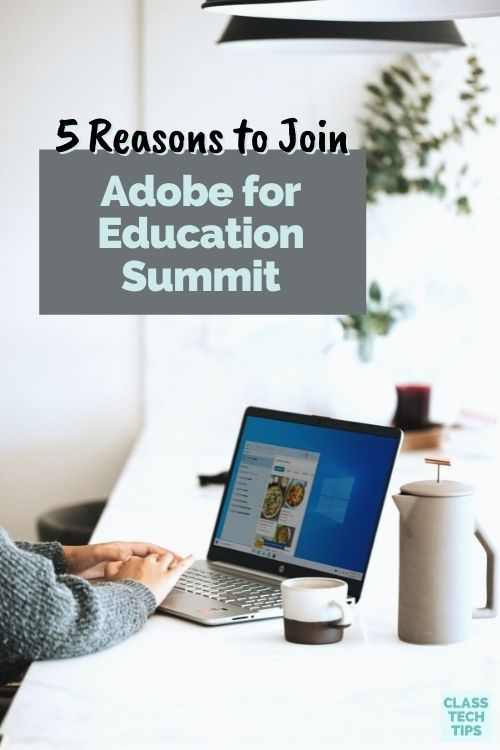 The Adobe for Education Summit takes place this July and there is still time to register for this free event.