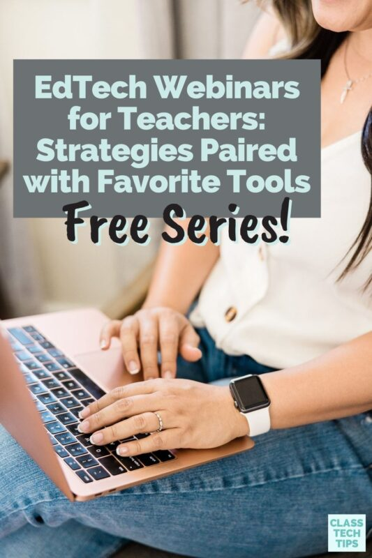 Join Monica Burns for a free series of EdTech webinars for teachers who want to learn about assessment, curation, and more.