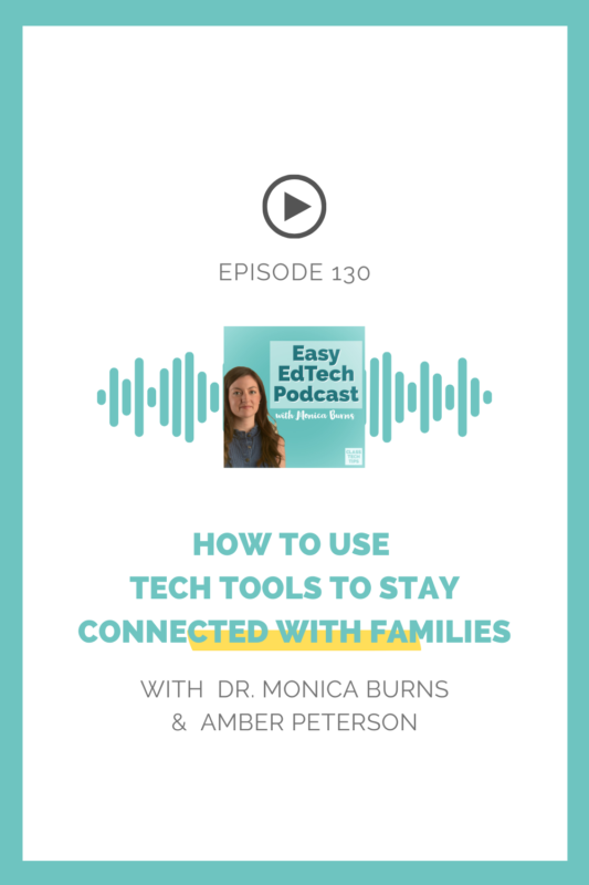 Educator Amber Peterson joins to discuss how to use technology to stay connected with families and establish a sense of belonging.