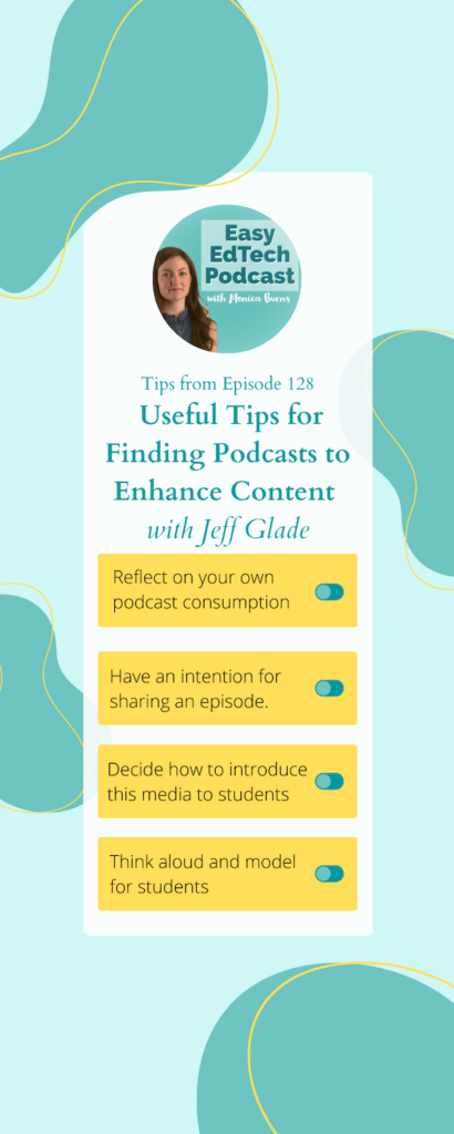 educator and podcast enthusiast Jeff Glade joins to discuss ways to use podcasts in the classroom and how this practice can open the world to students of all ages.