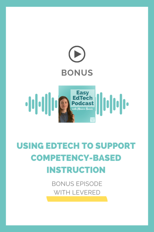 Mitch Slater, Founder and CEO of Levered, joins to discuss competency-based instruction and its impact in blended learning classrooms.