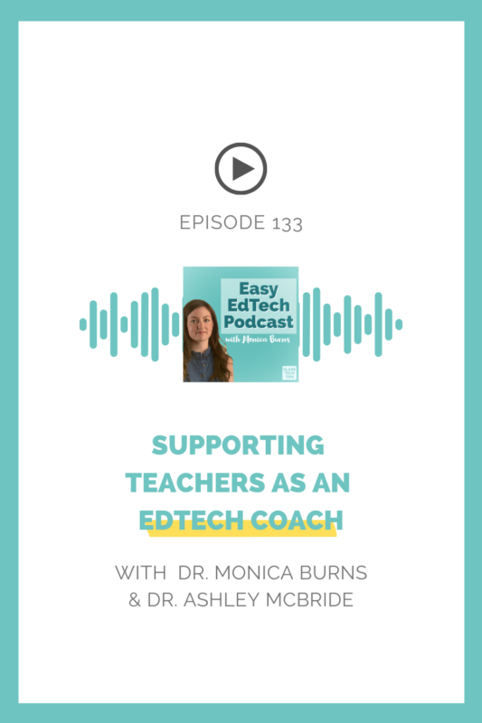 EdTech leader and ISTE author Dr. Ashley McBride joins to discuss strategies for supporting teachers in the role of an EdTech coach.